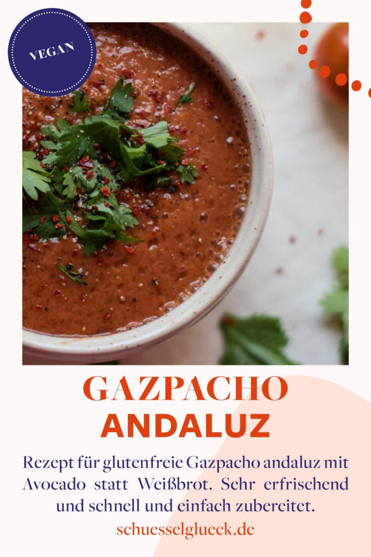 Gazpacho andaluz - Sommergemüse satt!