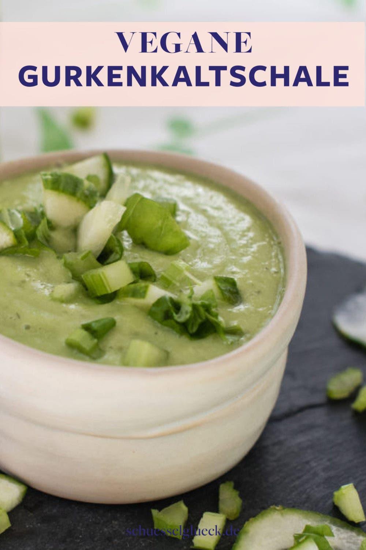 Vegane Gurkenkaltschale - es grünt so grün in meiner Schüssel!