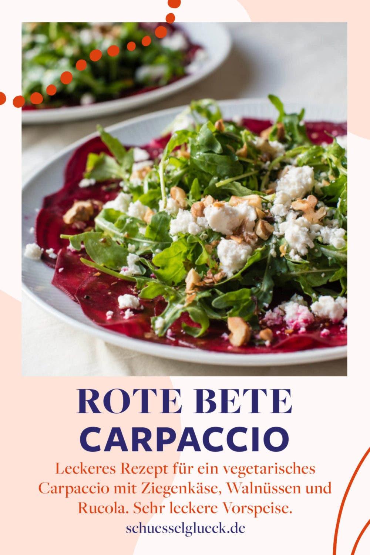 Rote Bete Carpaccio mit Rucola und Ziegenkäse – vegetarischer Genuss!