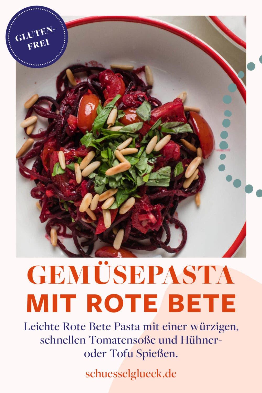 Italienische Rote Bete Pasta mit Hühnerspießen (plus vegane Alternative)