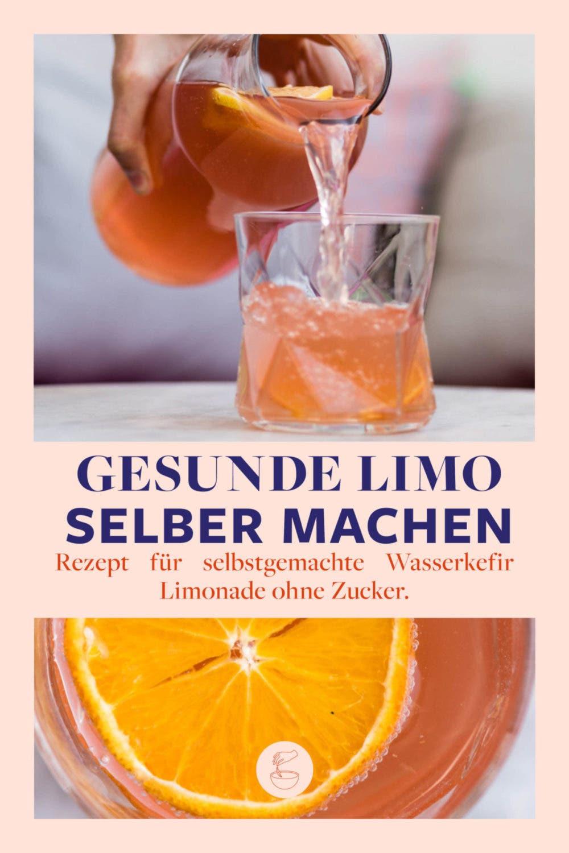 Gesunde Wasserkefir Orangenlimonade selber machen – mit Schritt für Schritt Anleitung!