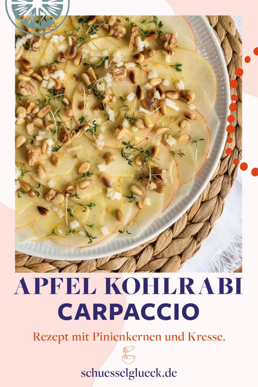 Kohlrabi-Apfel Carpaccio mit gerösteten Pinienkernen und Kresse