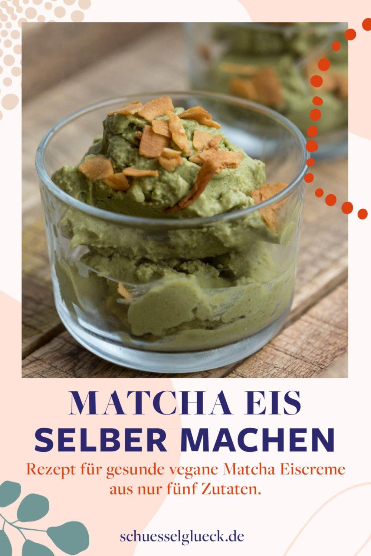 Supercremige, vegane Matcha Eiscreme aus nur 5 Zutaten