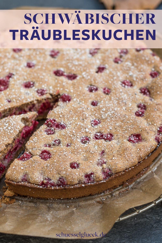 Glutenfreier schwäbischer Träubleskuchen - mein liebster Spätsommerkuchen
