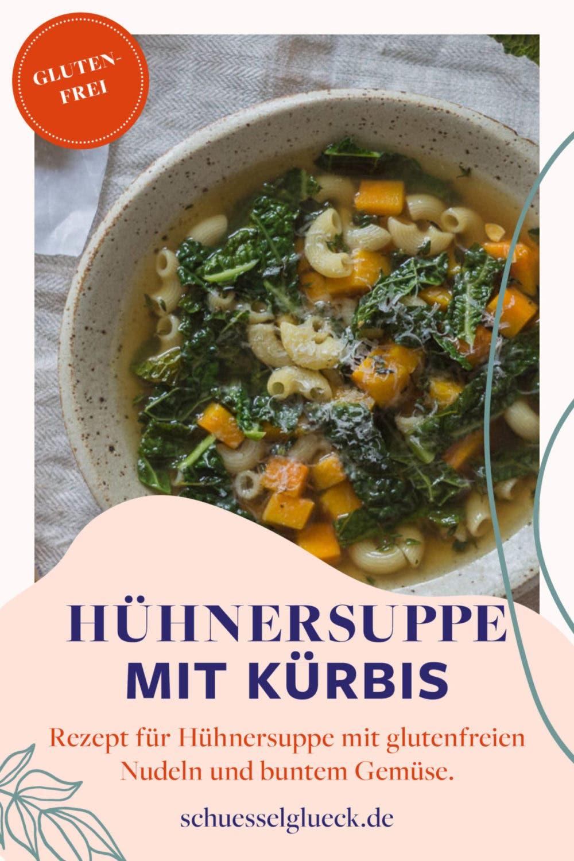 Wärmende Hühnersuppe mit glutenfreien Nudeln, Butternut Kürbis & Thymian