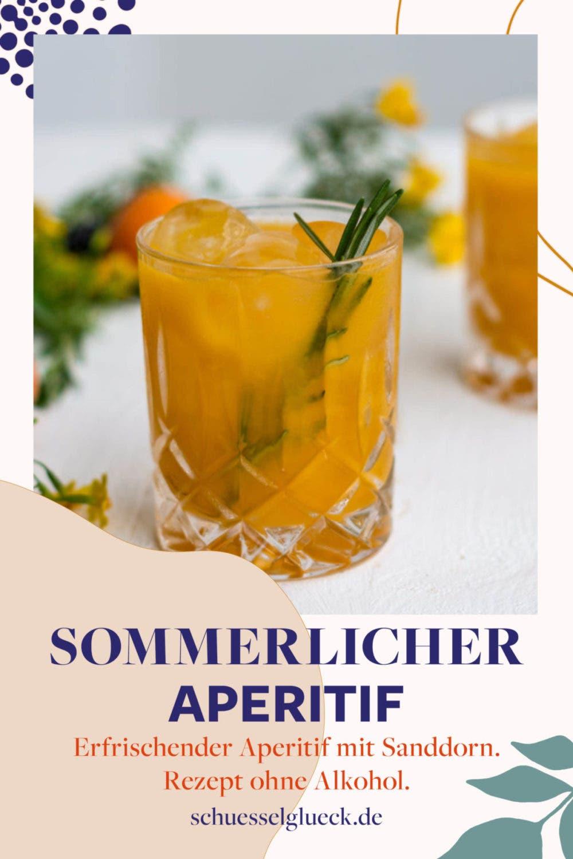 Alkoholfreier Sommer Aperitif mit Sanddorn & Rosmarin