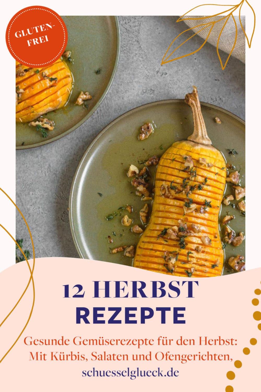 12 herrlich bunte Gemüserezepte, die du diesen Herbst unbedingt probieren musst