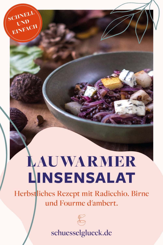 Lauwarmer Linsensalat mit Radicchio, Birne und Fourme d\'Ambert