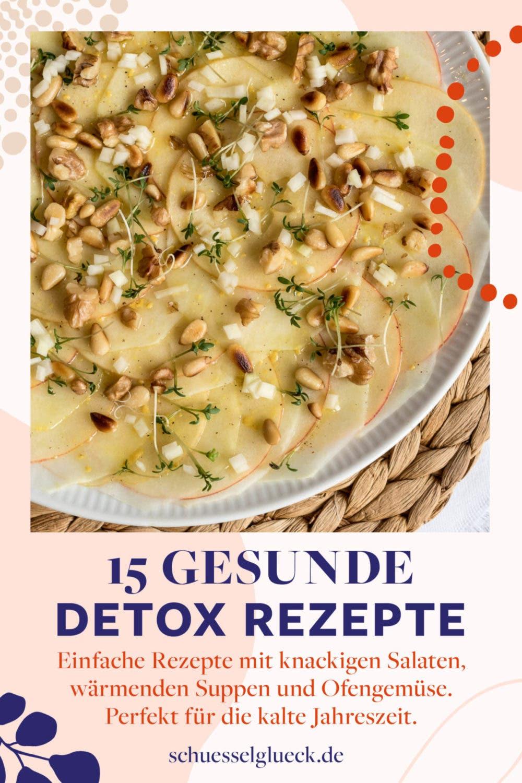 15 vegetarische und vegane Detox Rezepte für die kalte Jahreszeit