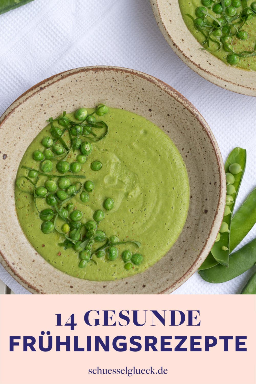 Gesund & einfach lecker: 14  knallfrische, gesunde Frühlingsrezepte zum Verlieben!