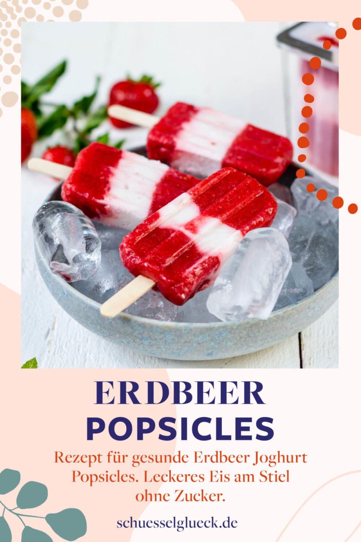 Gesunde Erdbeer Joghurt Popsicles – selbstgemachtes Eis am Stiel zum verlieben!