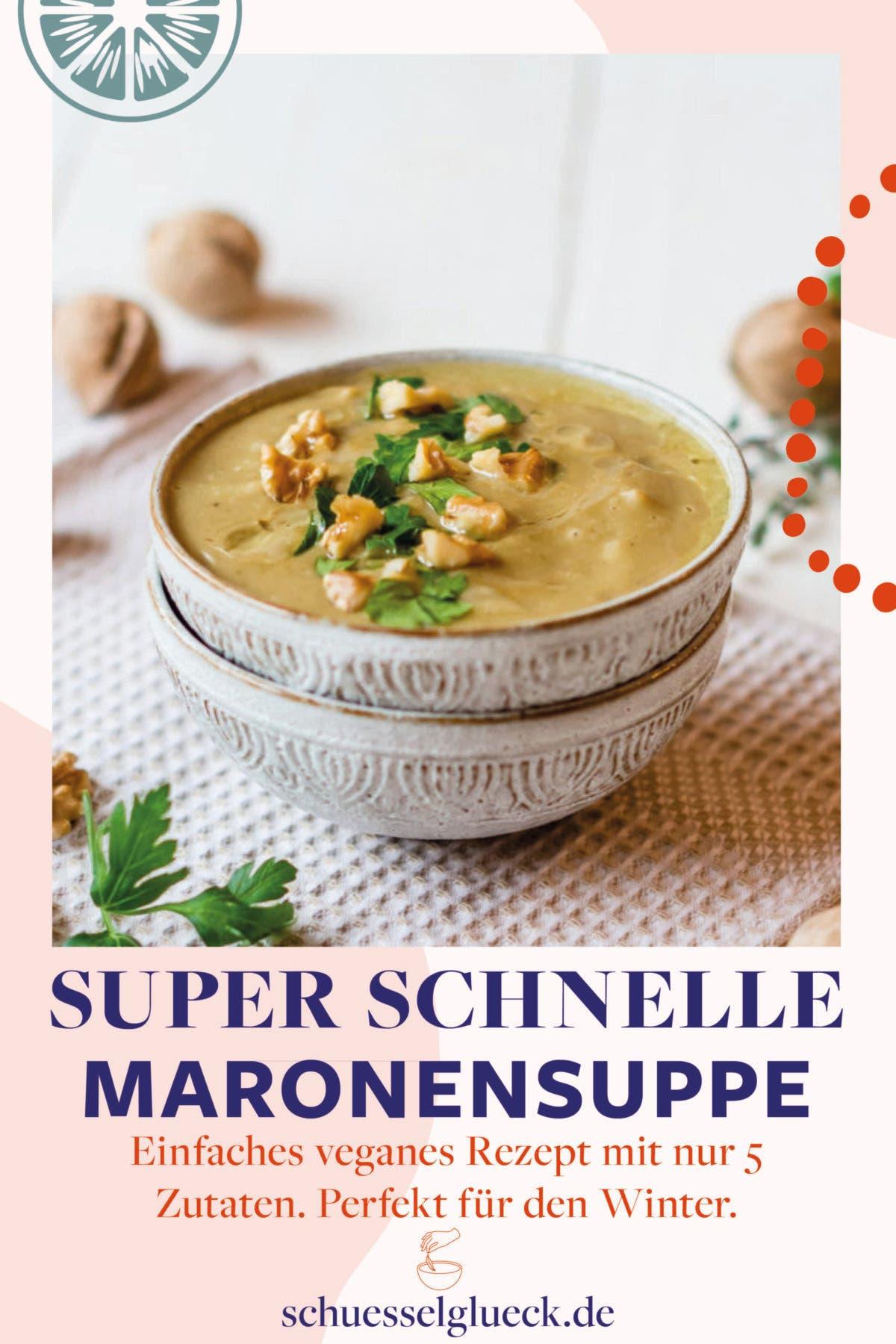 Superschnelle, vegane Maronensuppe – cremiges Winterglück aus dem Vorrat