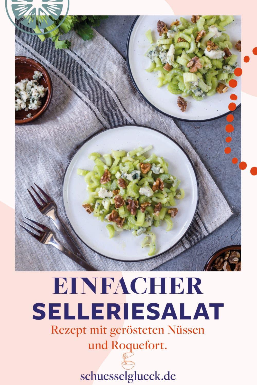 Knallfrischer Selleriesalat mit gerösteten Nüssen & Roquefort