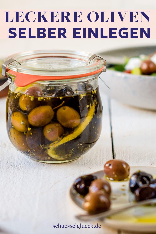 Eingelegte Oliven mit Zitrone und Oregano – ganz einfach selber machen!