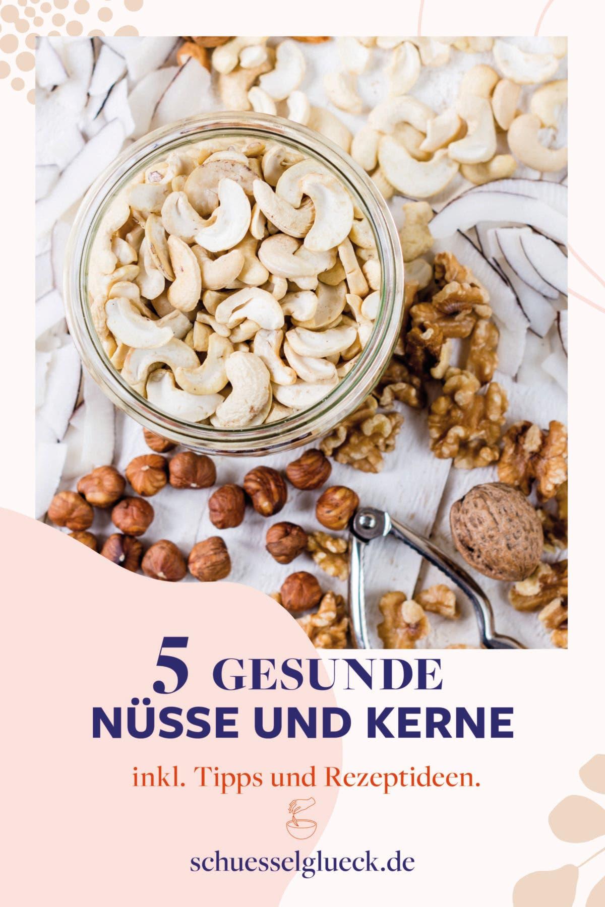 Fünf Nüsse und Kerne, die in deiner Küche nicht fehlen sollten – inkl. Rezeptideen!