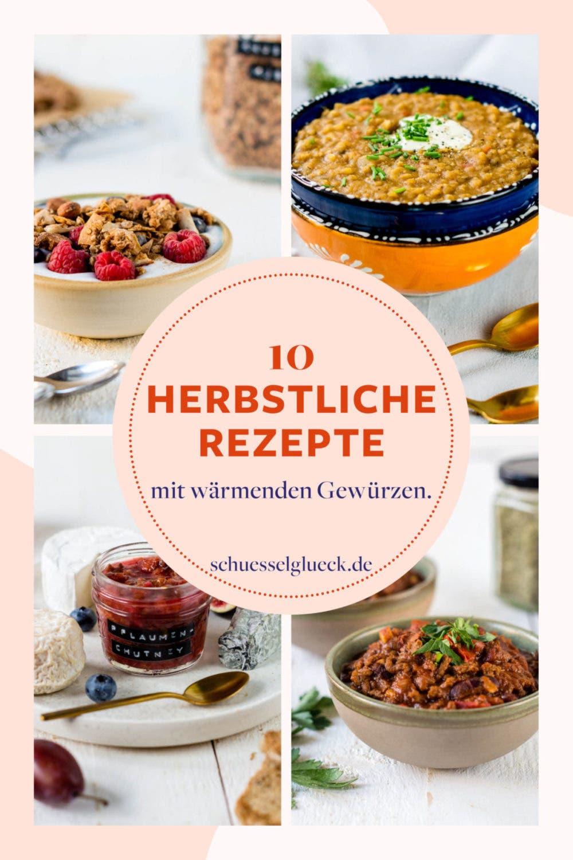 Zehn herbstliche Rezepte mit wärmenden Gewürzen für jede Tageszeit
