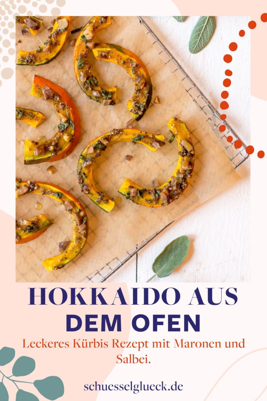 Hokkaido Kürbis aus dem Ofen mit Maronen und Salbei