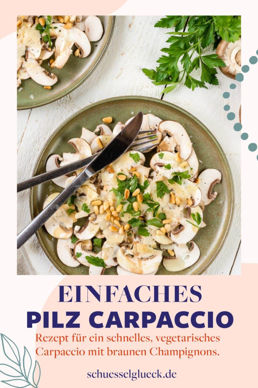 Einfaches Pilz Carpaccio mit braunen Champignons