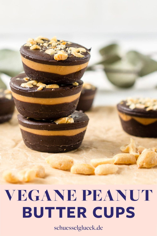 Vegane Peanut Butter Cups – schnell & einfach selber machen