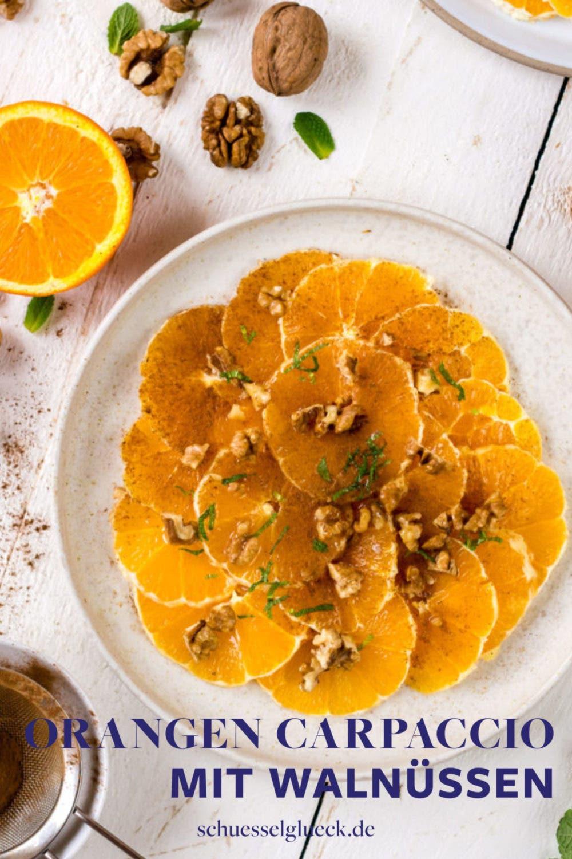 Fruchtiges Orangen Carpaccio mit Zimt und Walnüssen