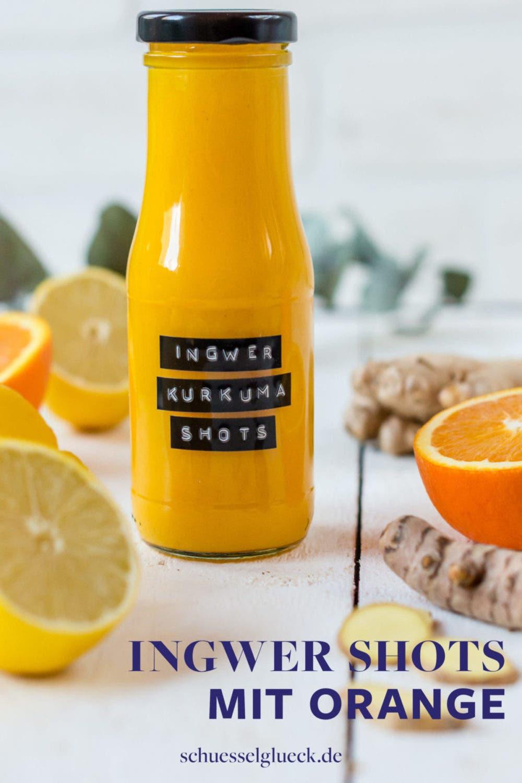 Ingwer Shots mit Orange und Kurkuma selber machen (ohne Entsafter)