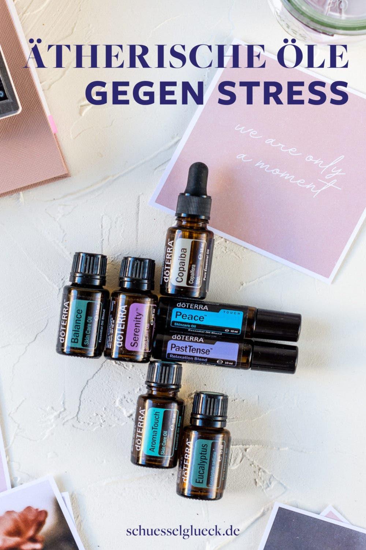 Weniger Stress im Alltag: Meine persönlichen Strategien (plus unterstützende ätherische Öle)