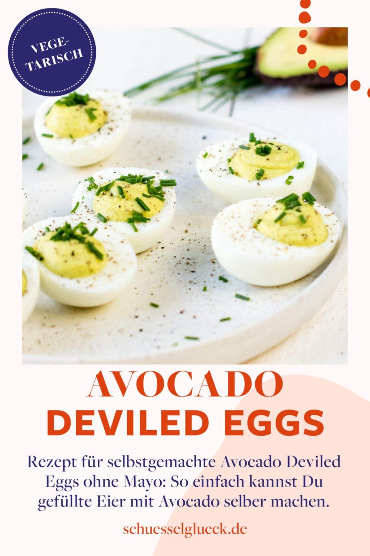 Avocado Deviled Eggs: gefüllte Eier ohne Mayo selber machen