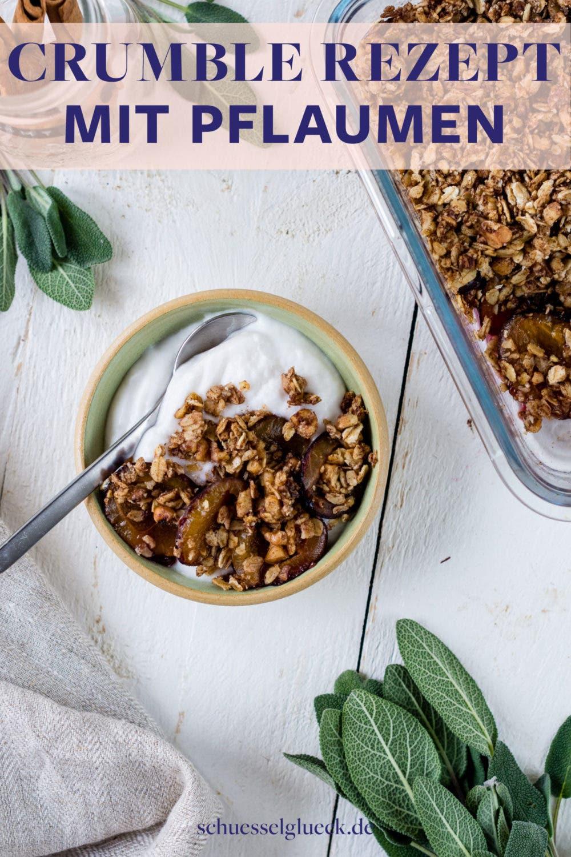Gesundes Pflaumen Crumble mit Zimt – herbstliches Wohlfühlfrühstück!