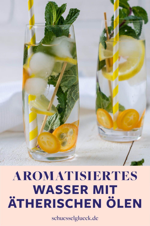 Infused Water für Faule: Wasser aromatisieren mit ätherischen Ölen